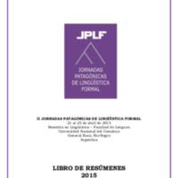II Jornadas Patagónicas de Lingüística Formal : libro de resúmenes